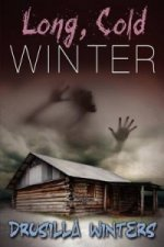 Long, Cold Winter (Book 2 in the Moment of Death Trilogy)