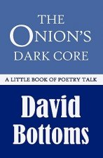 Onion's Dark Core