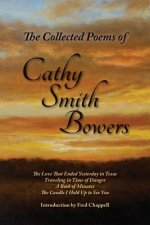 Colleted Poems of Cathy Smith Bowers