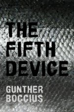 Fifth Device