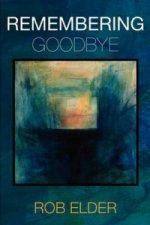 Remembering Goodbye