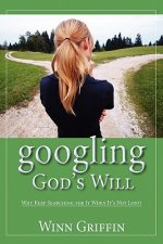 Googling God's Will