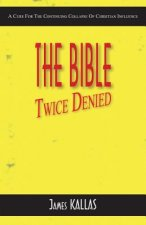 Bible Twice Denied