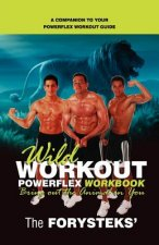 Wild Workout Powerflex Workbook