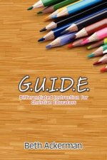 G.U.I.D.E. Differentiated Instruction for Christian Educators