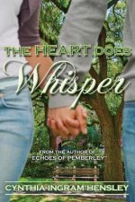 Heart Does Whisper