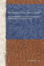Demise of the Library School
