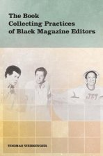 Book Collecting Practices of Black Magazine Editors