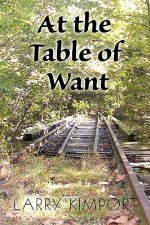 At the Table of Want