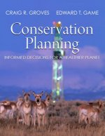 CONSERVATION PLANNING INFORMED DECISIO