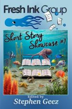 Fresh Ink Group Short Story Showcase #1