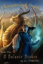 Balance Broken - Book One of the Dragonsoul Saga