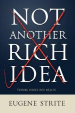 Not Another Rich Idea