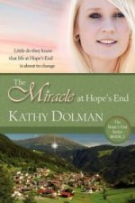 Miracle at Hope's End