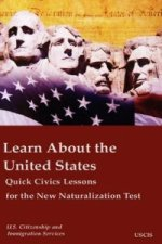 Learn about the United States Quick Civics Lessons for the New Naturalization Test