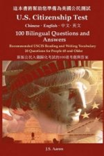 U.S. Citizenship Test (Chinese - English) 100 Bilingual Questions and Answers