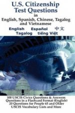 U.S. Citizenship Test Questions (Multilingual) in English, Spanish, Chinese, Tagalog and Vietnamese