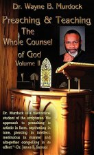 Preaching & Teaching the Whole Counsel of God Volume II