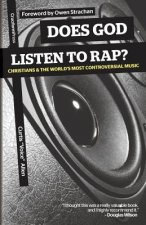 Does God Listen to Rap? Christians and the World's Most Controversial Music