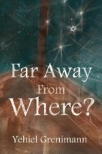 Far Away from Where?