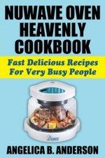 NuWave Oven Heavenly Cookbook