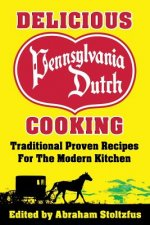 Delicious Pennsylvania Dutch Cooking