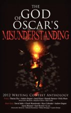 God of Oscar's Misunderstanding and Other Stories and Poems