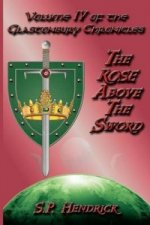 Rose Above the Sword
