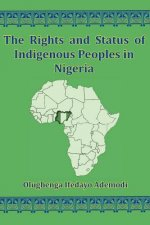 Rights And Status Of Indigenous Peoples In Nigeria