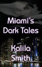 Miami's Dark Tales