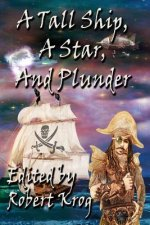 Tall Ship, a Star, and Plunder