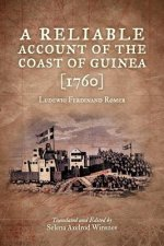 Reliable Account of the Coast of Guinea (1760)