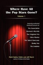 Where Have All the Pop Stars Gone? -- Volume 1