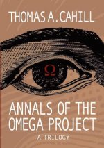 Annals of the Omega Project - A Trilogy