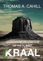 Greenhouse Redemption of the Planet Kraal