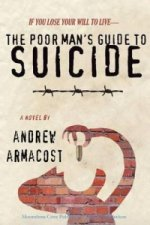Poor Man's Guide to Suicide