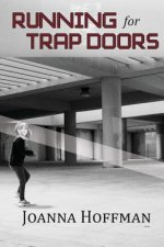 Running for Trap Doors