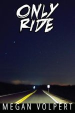 Only Ride