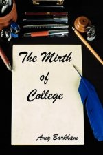Mirth of College- 2nd Edition