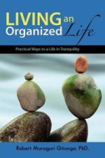Living an Organized Life