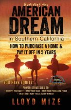 Reviving the American Dream in Southern California