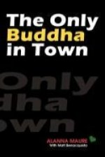 Only Buddha in Town