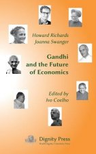 Gandhi and the Future of Economics