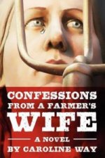 Confessions from a Farmer's Wife