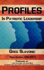 Profiles in Patriotic Leadership