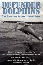Defender Dolphins - The Story of
