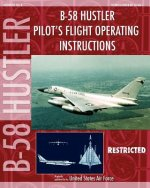 B-58 Hustler Pilot's Flight Operating Instructions