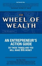 Wheel of Wealth - An Entrepreneur's Action Guide