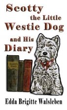 Scotty the Little Westie Dog and His Diary