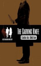 Carving Knife, a Seth and Ava Mystery